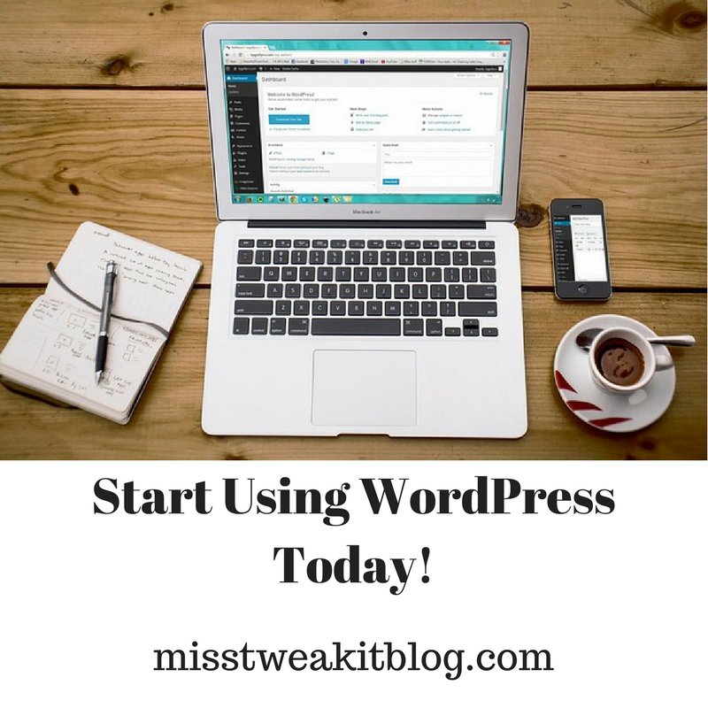 Start Using WordPress Today